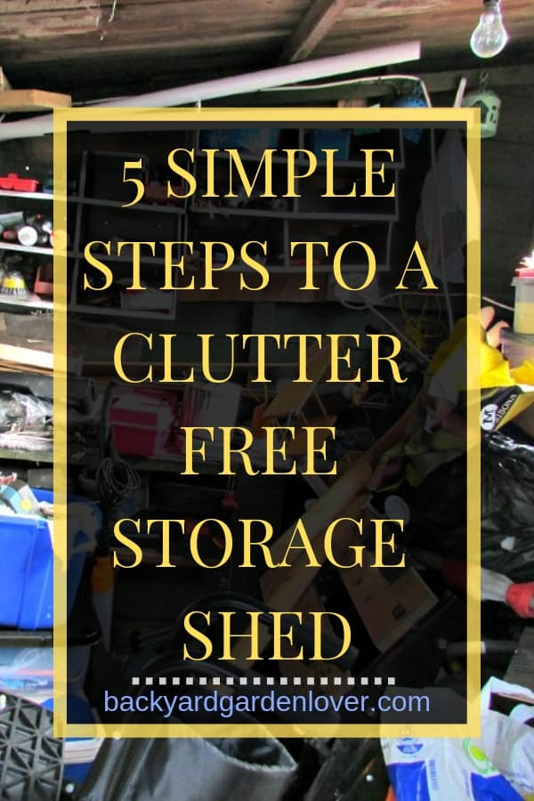 Is your storage shed more of a war zone than a place to store your garden tools? These 5 organizing tips for storage sheds will help you organize quickly. #storageshed #organize #organizeshed #gardener #fall #declutter