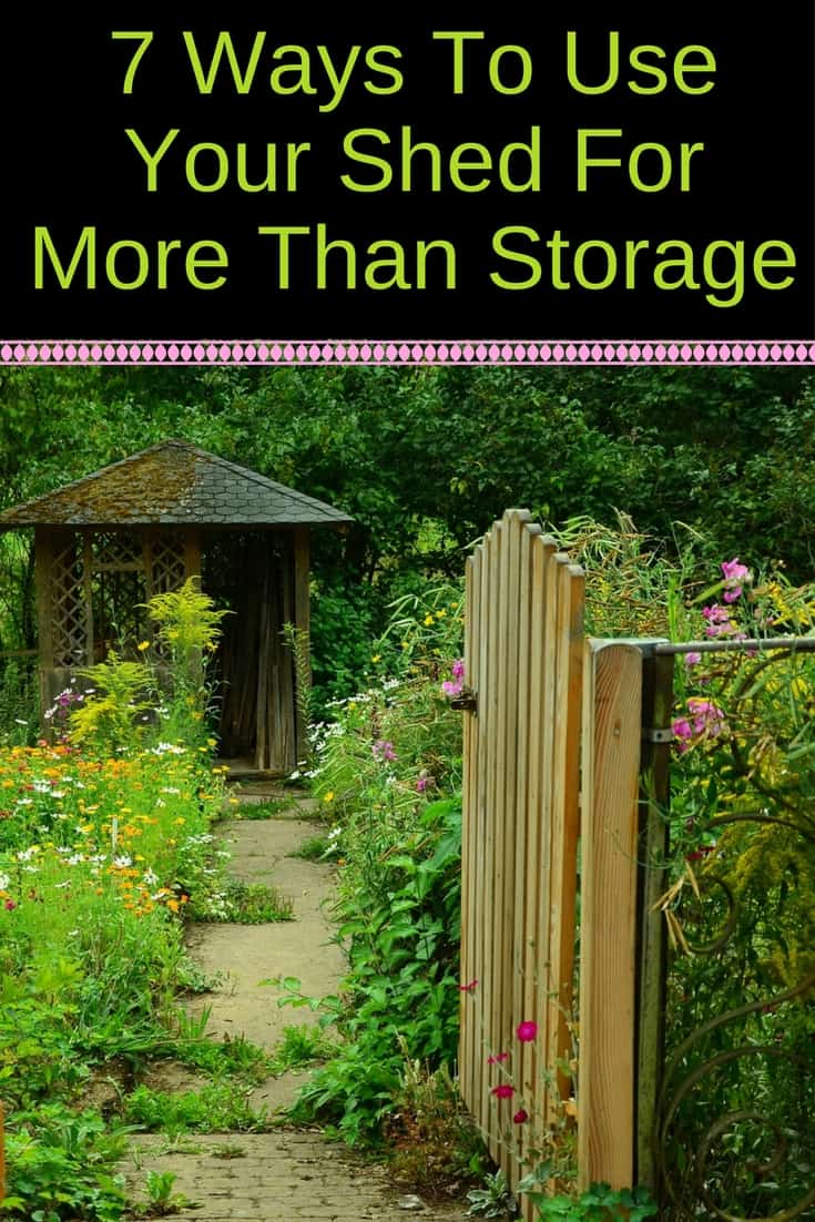 Did you know you can use your shed for more than just storage? Here are 7 ways to use a storage shed that you may not have thought about. #backyard #storageshed #storage #homeoffice #craftroom