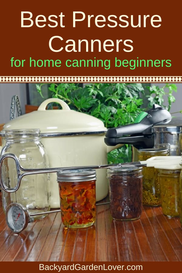 Is your garden producing more than you can use now? Save your garden bounty for later by canning your green beans, carrots, beets and everything else that you grow. Here's a list of the best pressure canners for home canning: all American, Presto, Mirro, Carrey and Granite Ware. Get your jars ready and start canning. #harvest #canning #pressurecanner #canner #allamericancanner