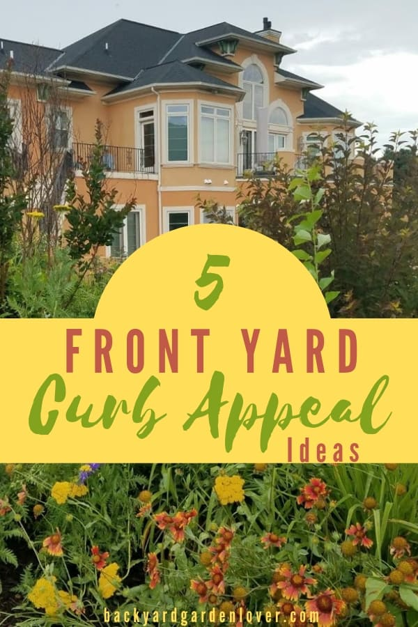Need front yard curb appeal ideas? We have 5 easy and effective ways to make your yard stand out: from adding some color to your front door, to creating the perfect landscaping. #curbappeal #frontyardcubappeal #landscaping #frontyard #flowerbeds