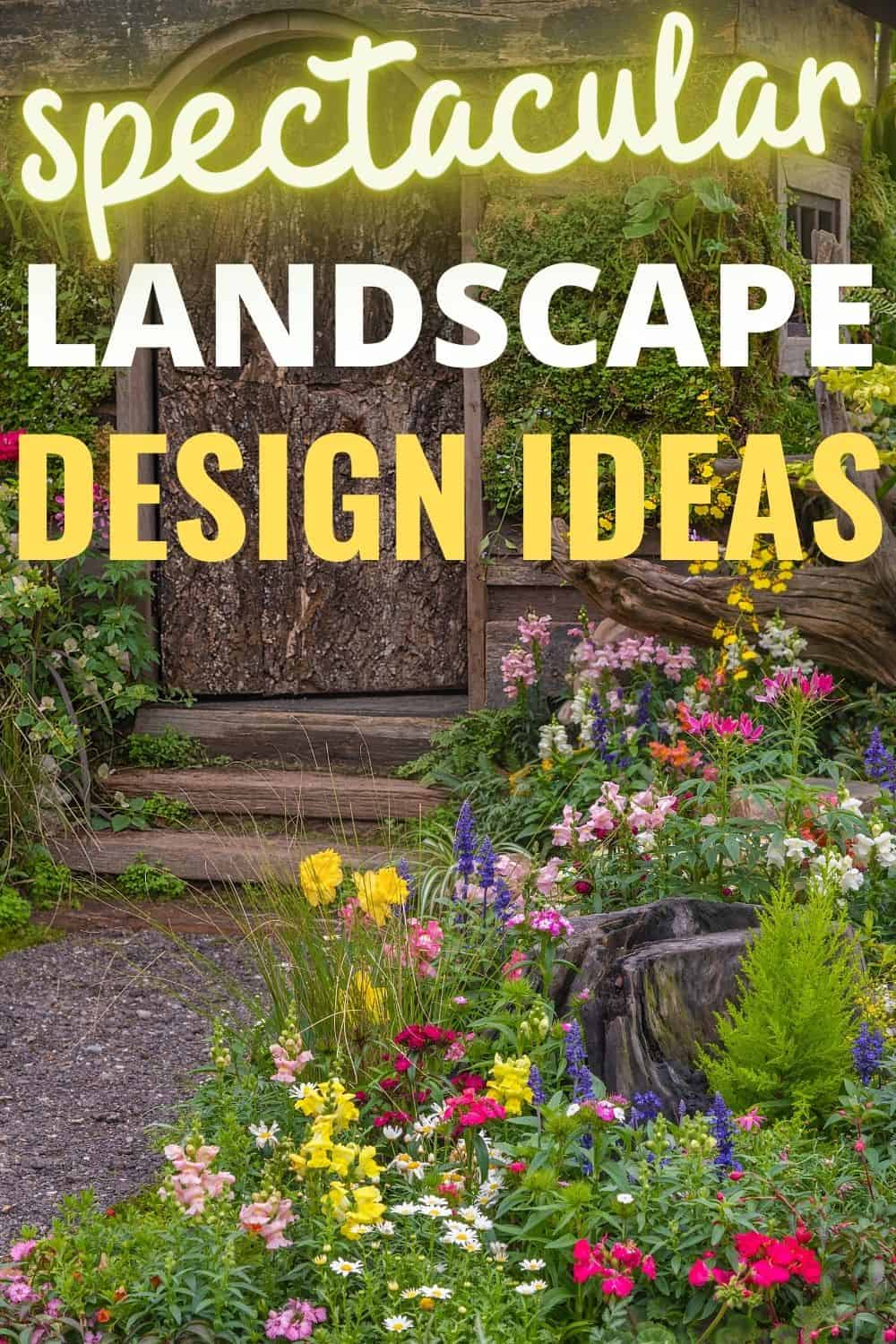 Spectacular landscape design ideas