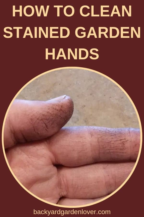 How to clean stained garden hands - Pinterest imgage