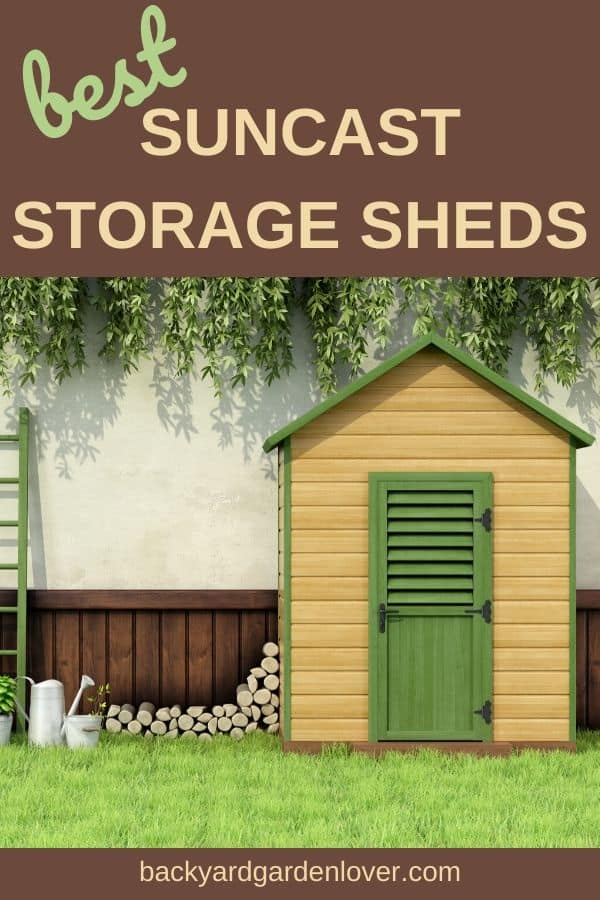 Best Suncast storage sheds for garden tools - Pinterest image