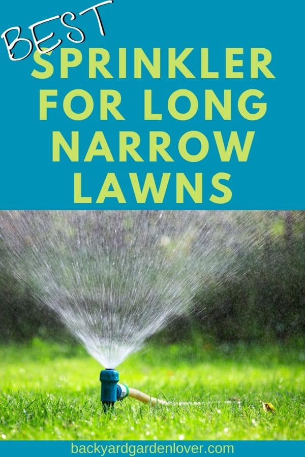 Best sprinkler for long narrow lawns - Pinterest image