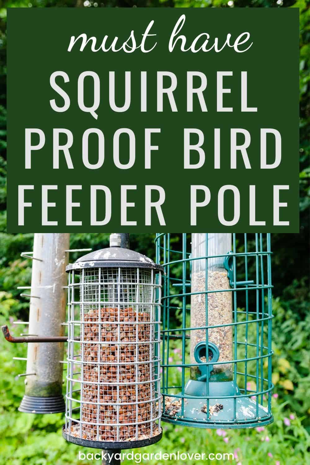 Must have squirrel proof bird feeder pole for your feeders