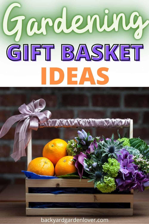 Garening gift basket ideas - Pinterest image