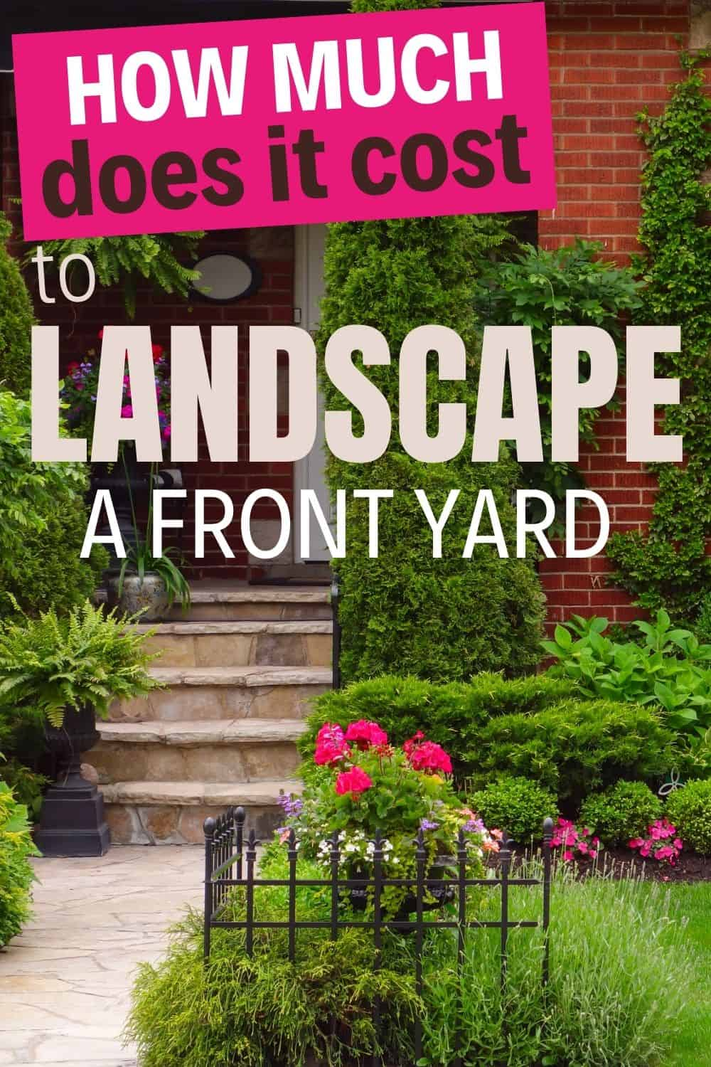 How much does it cost to landscape a front yard