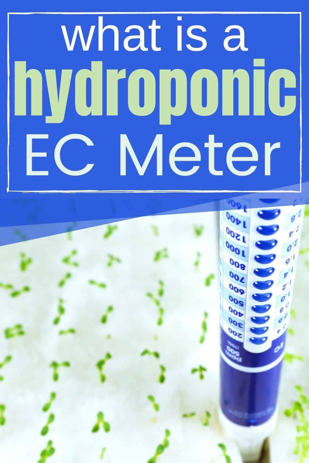 What is a hydroponic EC meter