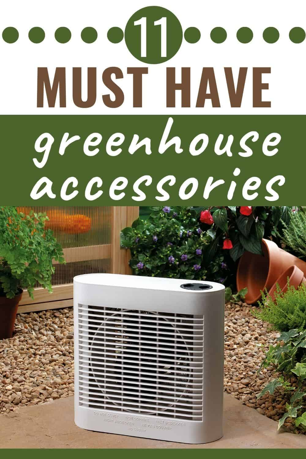 11 must-have greenhouse accessories