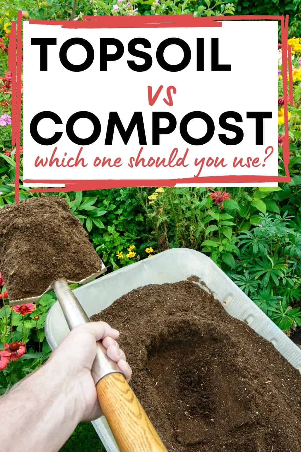 Topsoil vs compost: which one should you use?