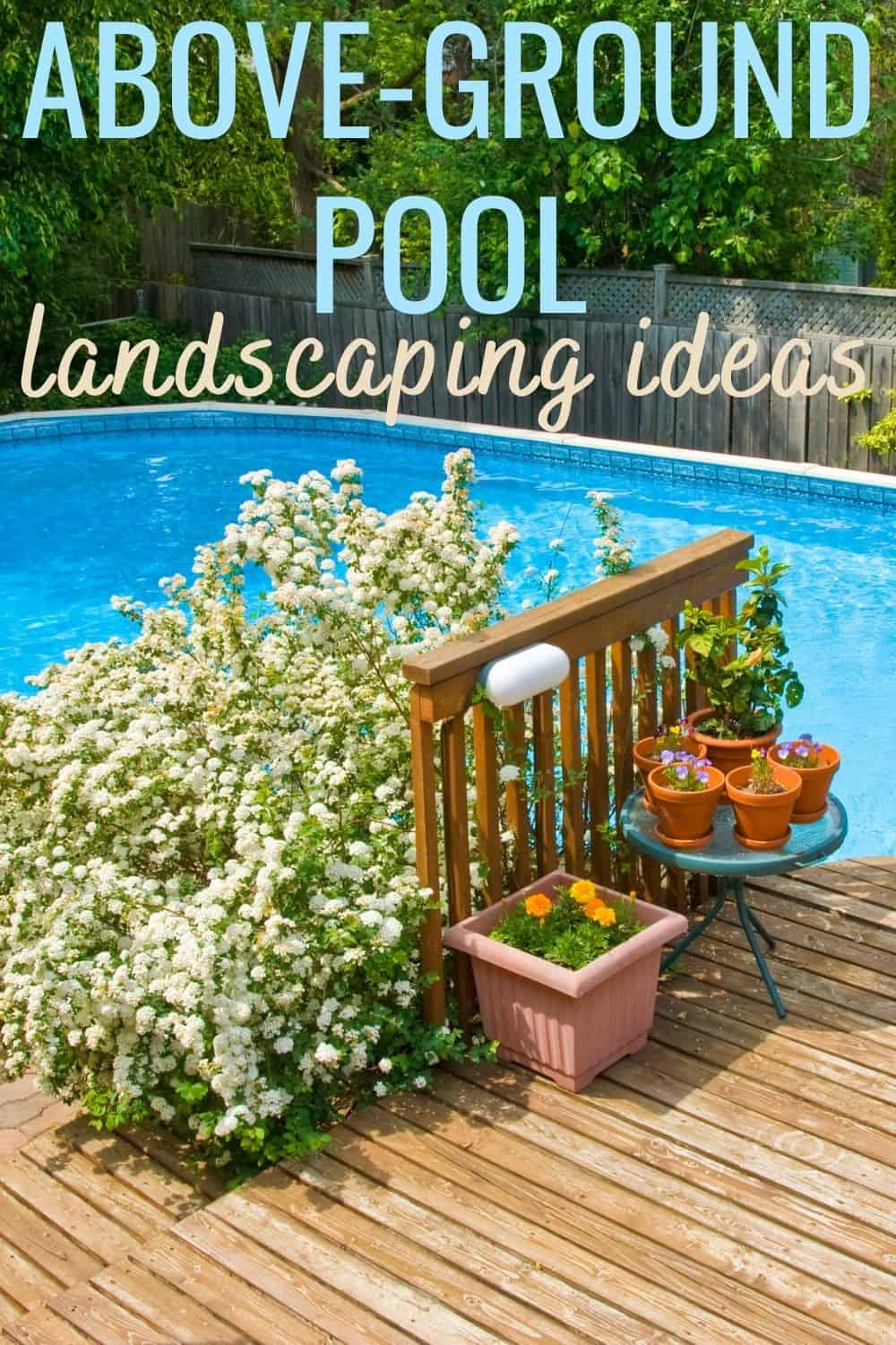 above-ground pool landscaping ideas