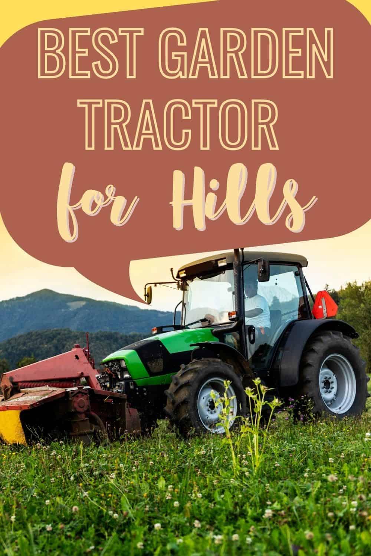 Best garden tractor for hills