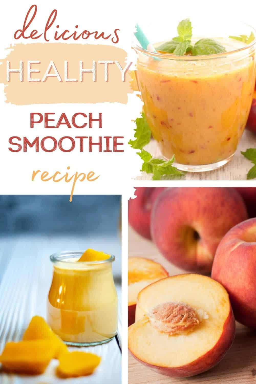 Delicious healthy peach smoothie recipe